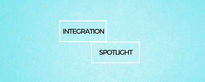 Integration Spotlight Blog Image banner